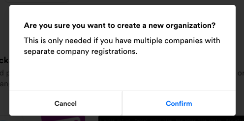 Are_you_sure_you_want_to_create_a_new_organization.png